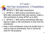 2 nd limit mid year amendment 3 possibilities