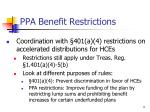 ppa benefit restrictions