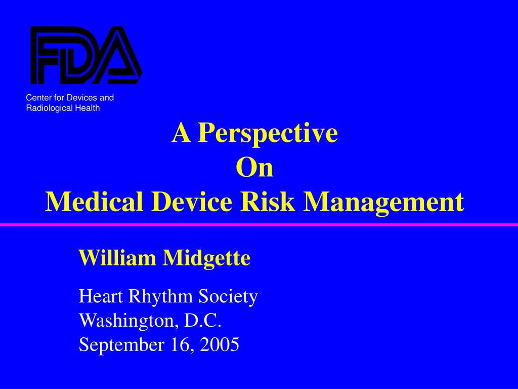 a perspective on medical device risk management l.