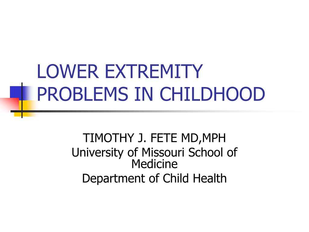lower extremity problems in childhood l.