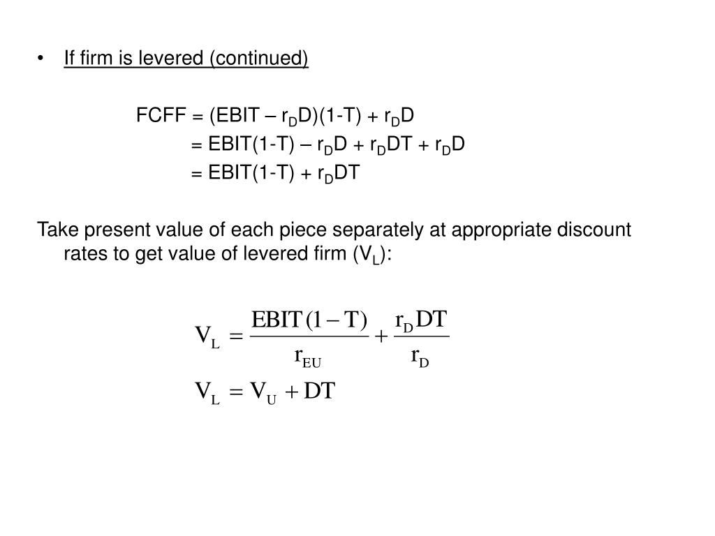 If firm is levered (continued)