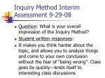 inquiry method interim assessment 9 29 08