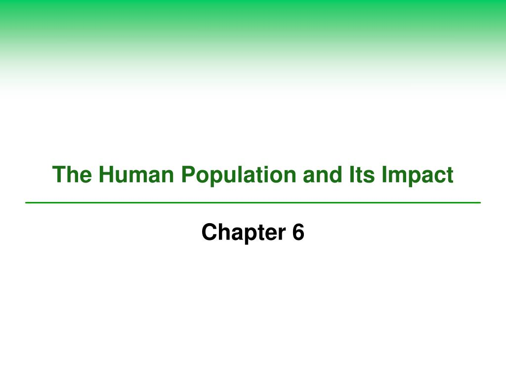 the human population and its impact l.