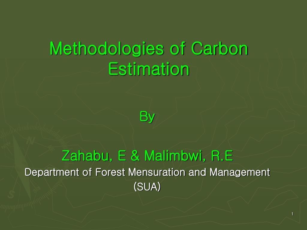 methodologies of carbon estimation l.