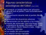 algunas caracter sticas psicol gicas del f tbol dosil 2006