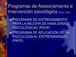 programas de asesoramiento e intervenci n psicol gica dosil 2008