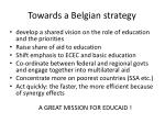 towards a belgian strategy