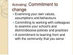 activating commitment to change