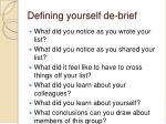 defining yourself de brief