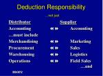 deduction responsibility not just