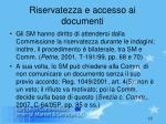 riservatezza e accesso ai documenti