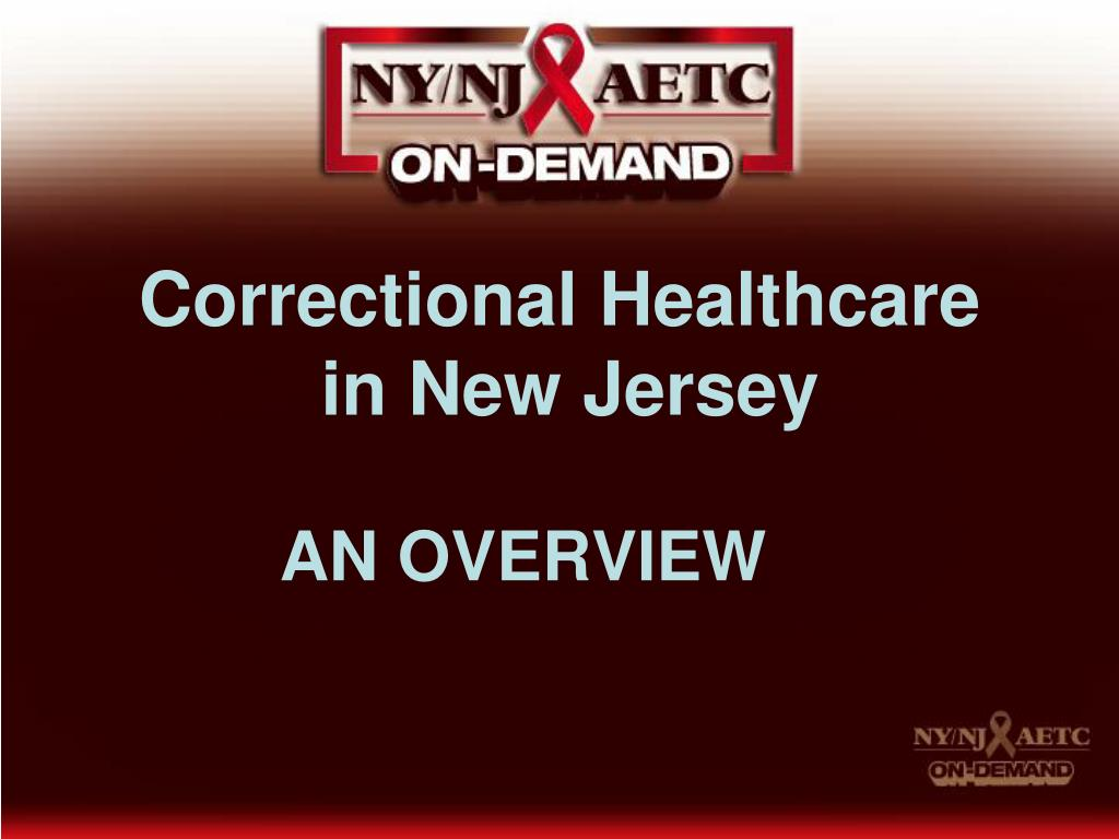 correctional healthcare in new jersey an overview l.