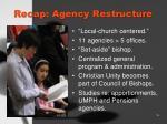 recap agency restructure