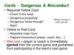 cards dangerous misconduct