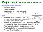 major fouls continued rule 6 section 1