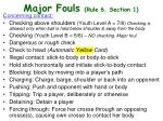major fouls rule 6 section 1