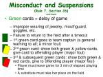 misconduct and suspensions rule 7 section 26 continued