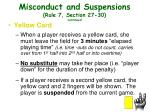 misconduct and suspensions rule 7 section 27 30 continued