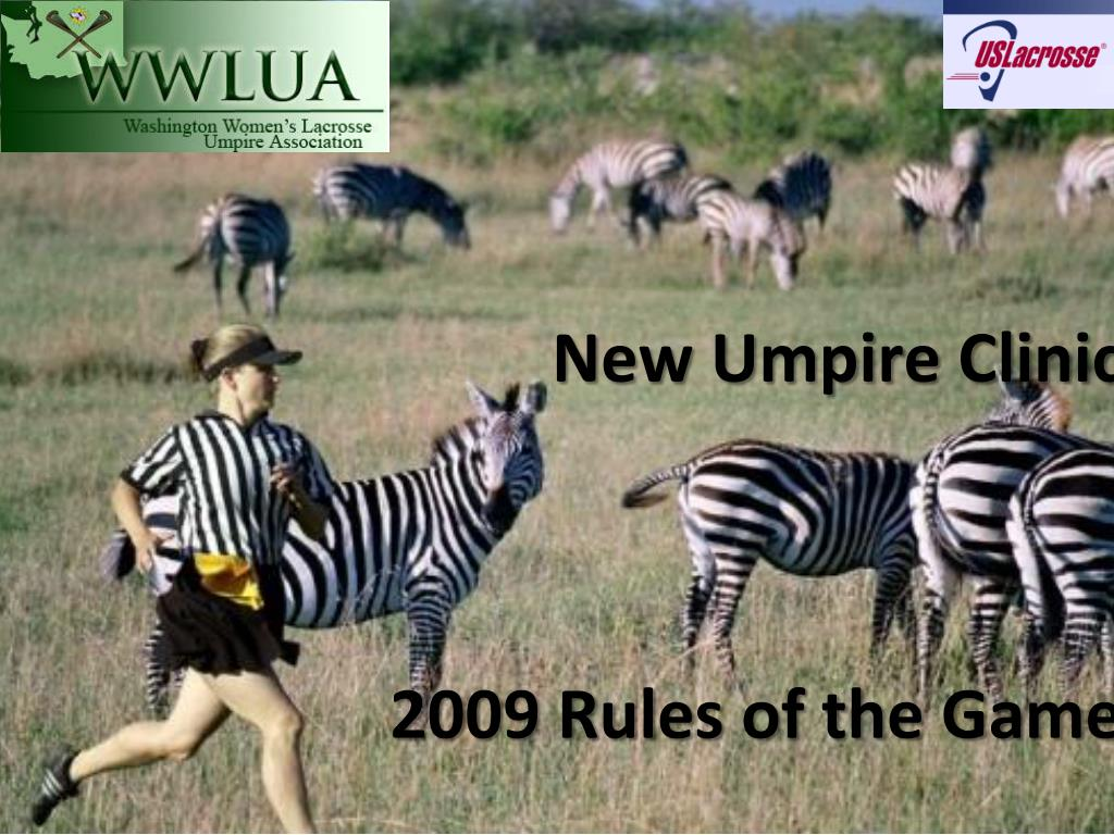 new umpire clinic 2009 rules of the game l.