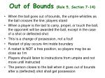 out of bounds rule 5 section 7 14