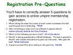 registration pre questions