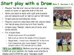 start play with a draw rule 5 sections 1 3