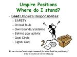 umpire positions where do i stand