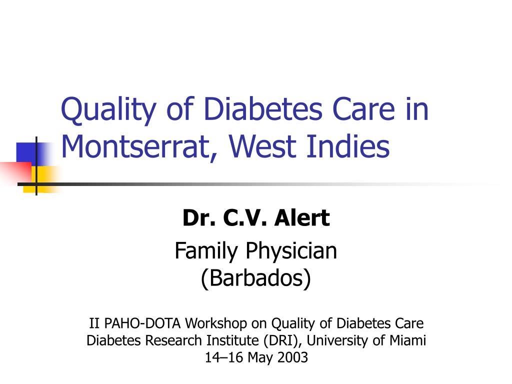 quality of diabetes care in montserrat west indies l.