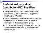 professional individual contributor pic pay plan