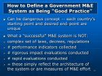 how to define a government m e system as being good practice