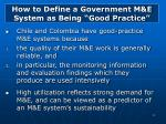 how to define a government m e system as being good practice11