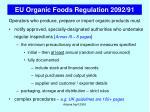 eu organic foods regulation 2092 916