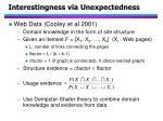 interestingness via unexpectedness37