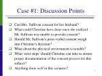 case 1 discussion points