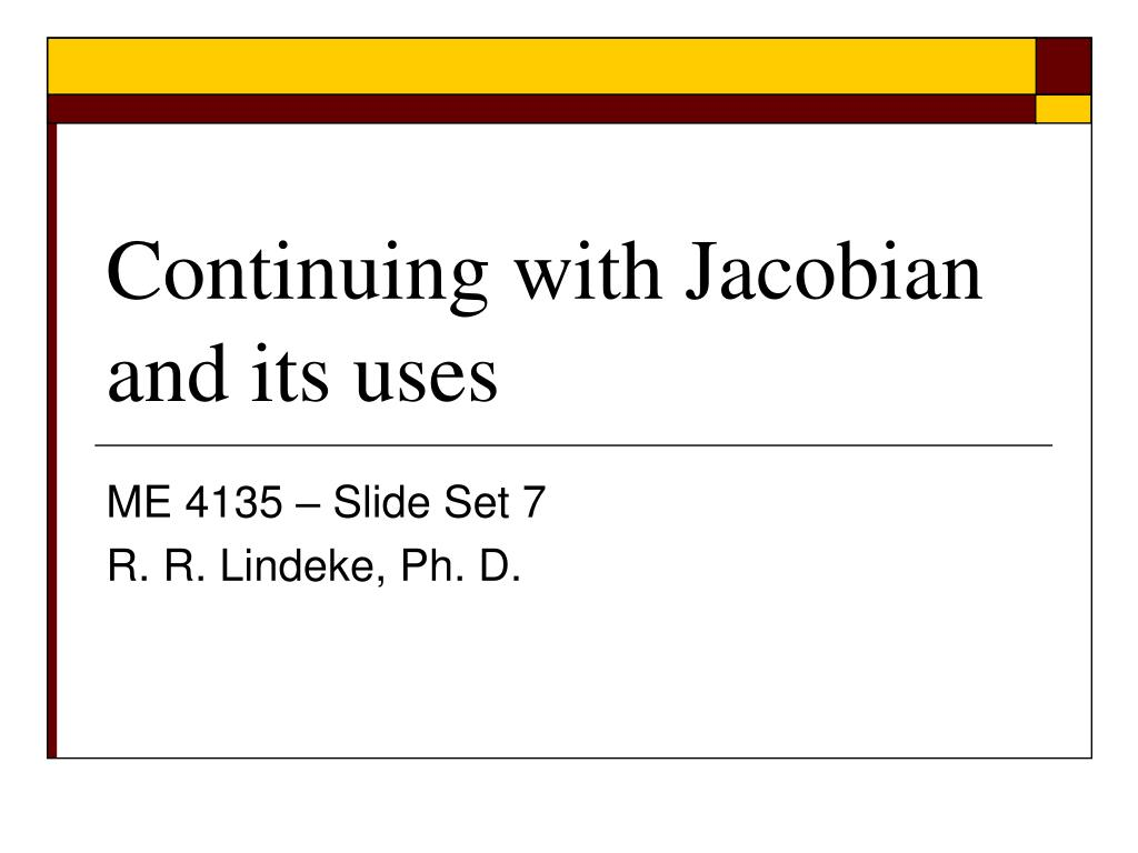 continuing with jacobian and its uses l.
