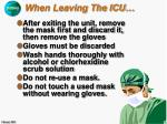 when leaving the icu