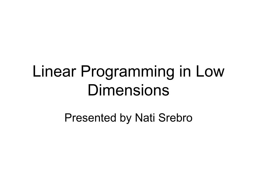 linear programming in low dimensions l.