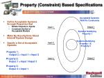 property constraint based specifications