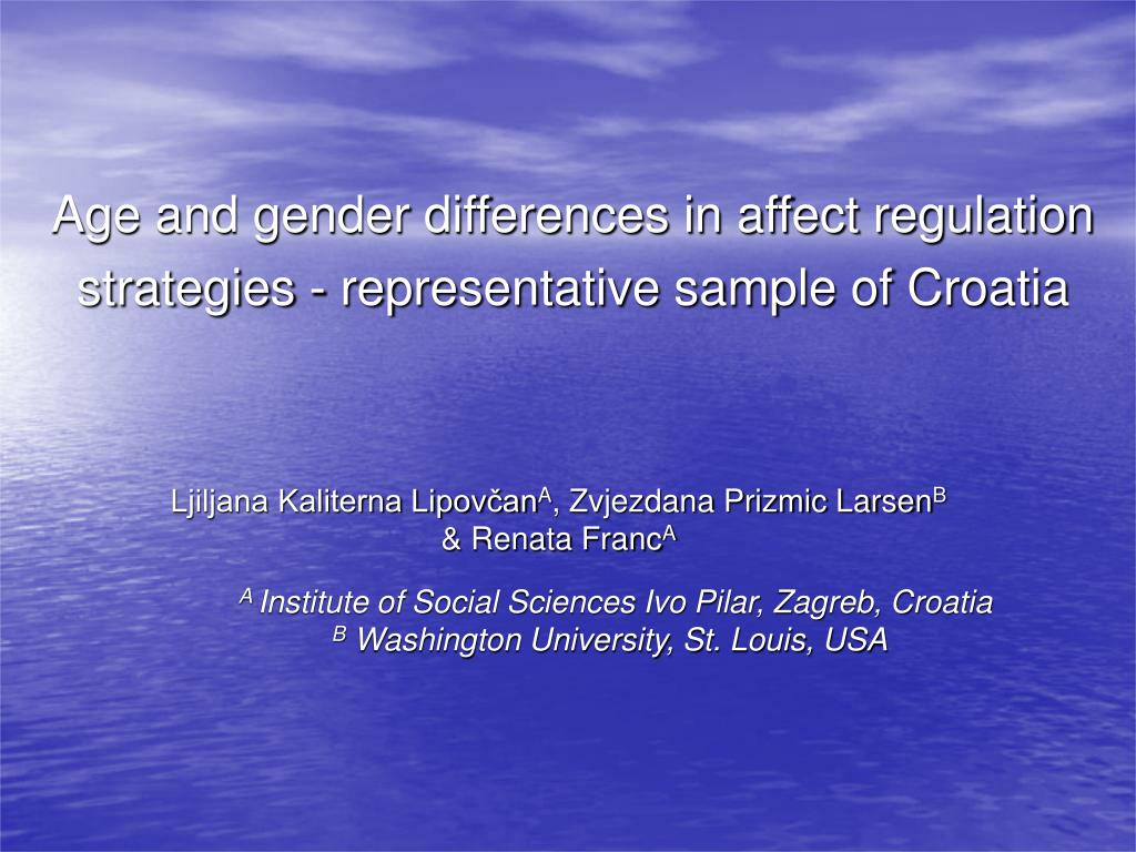age and gender differences in affect regulation strategies representative sample of croatia l.