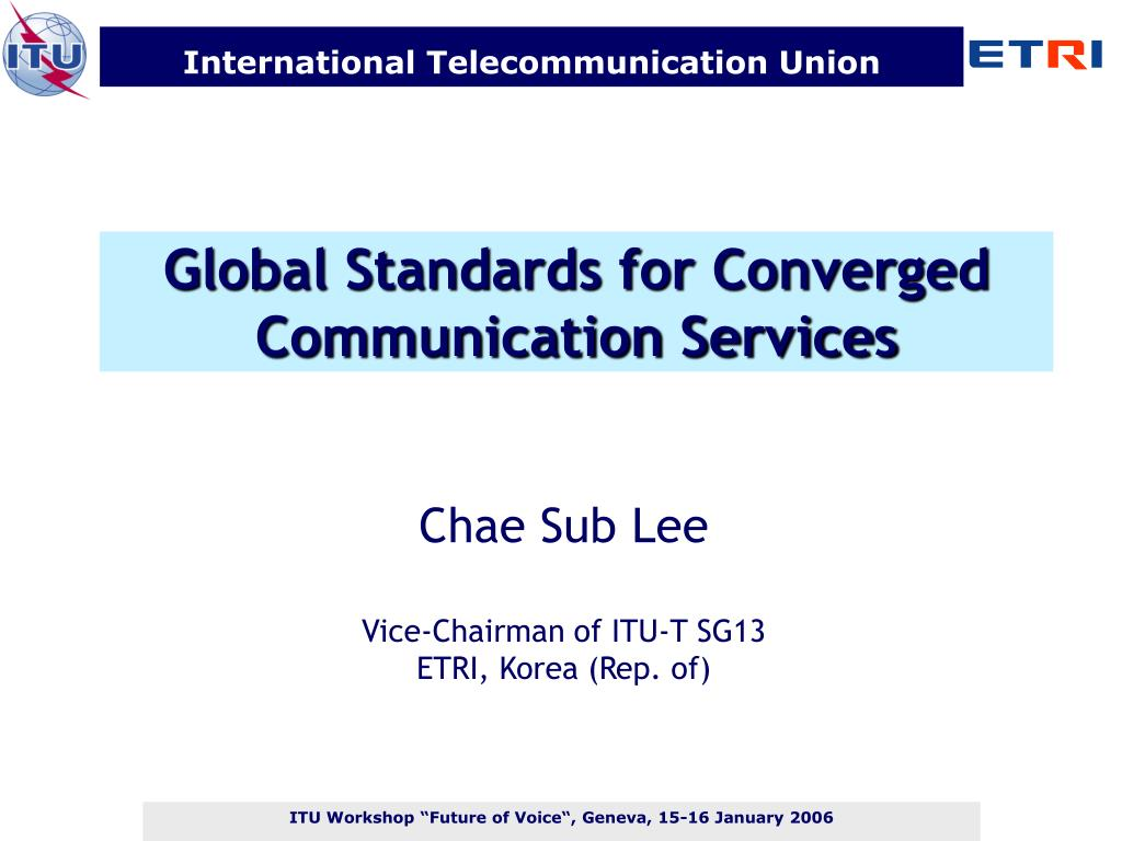global standards for converged communication services l.