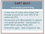 dart motif rich media advertising