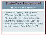 doubleclick incorporated the birth of a company