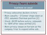 privacy fears subside business as usual
