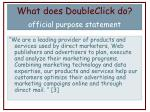 what does doubleclick do official purpose statement