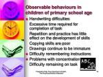 observable behaviours in children of primary school age18