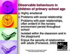 observable behaviours in children of primary school age19