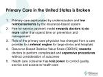 primary care in the united states is broken