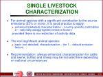 single livestock characterization