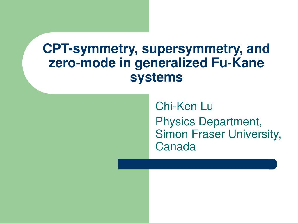 cpt symmetry supersymmetry and zero mode in generalized fu kane systems l.