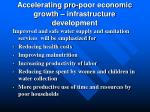 accelerating pro poor economic growth infrastructure development